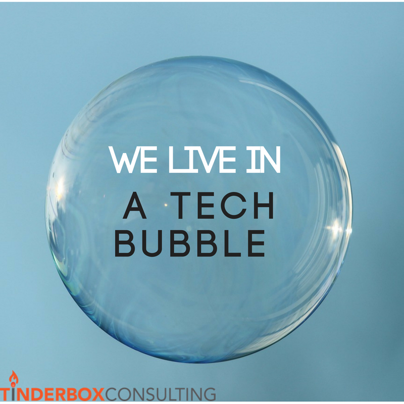 we-live-in-a-tech-bubble