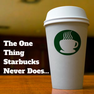 The One Thing Starbucks Never Does